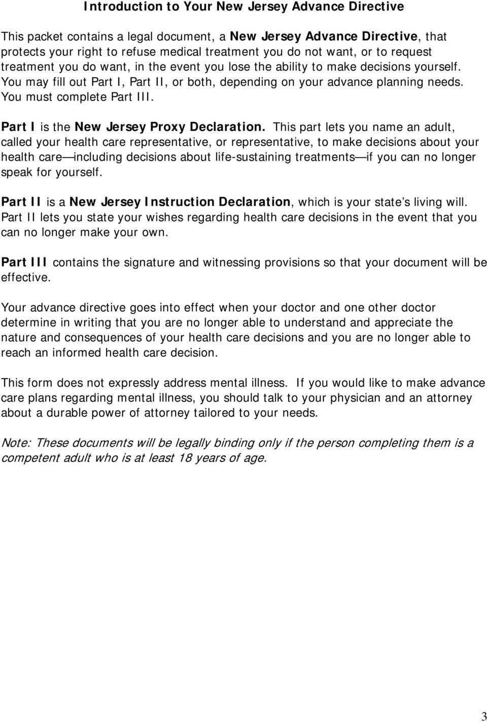 You must complete Part III. Part I is the New Jersey Proxy Declaration.