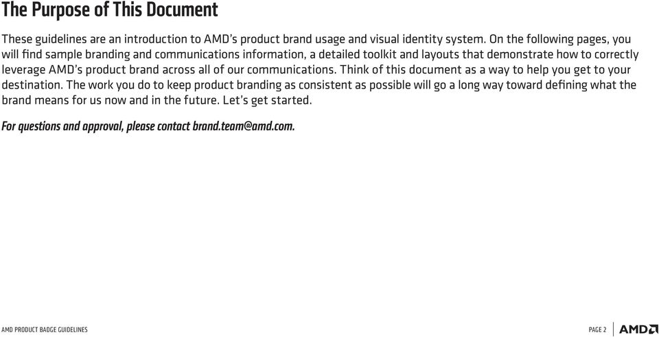 product brand across all of our communications. Think of this document as a way to help you get to your destination.