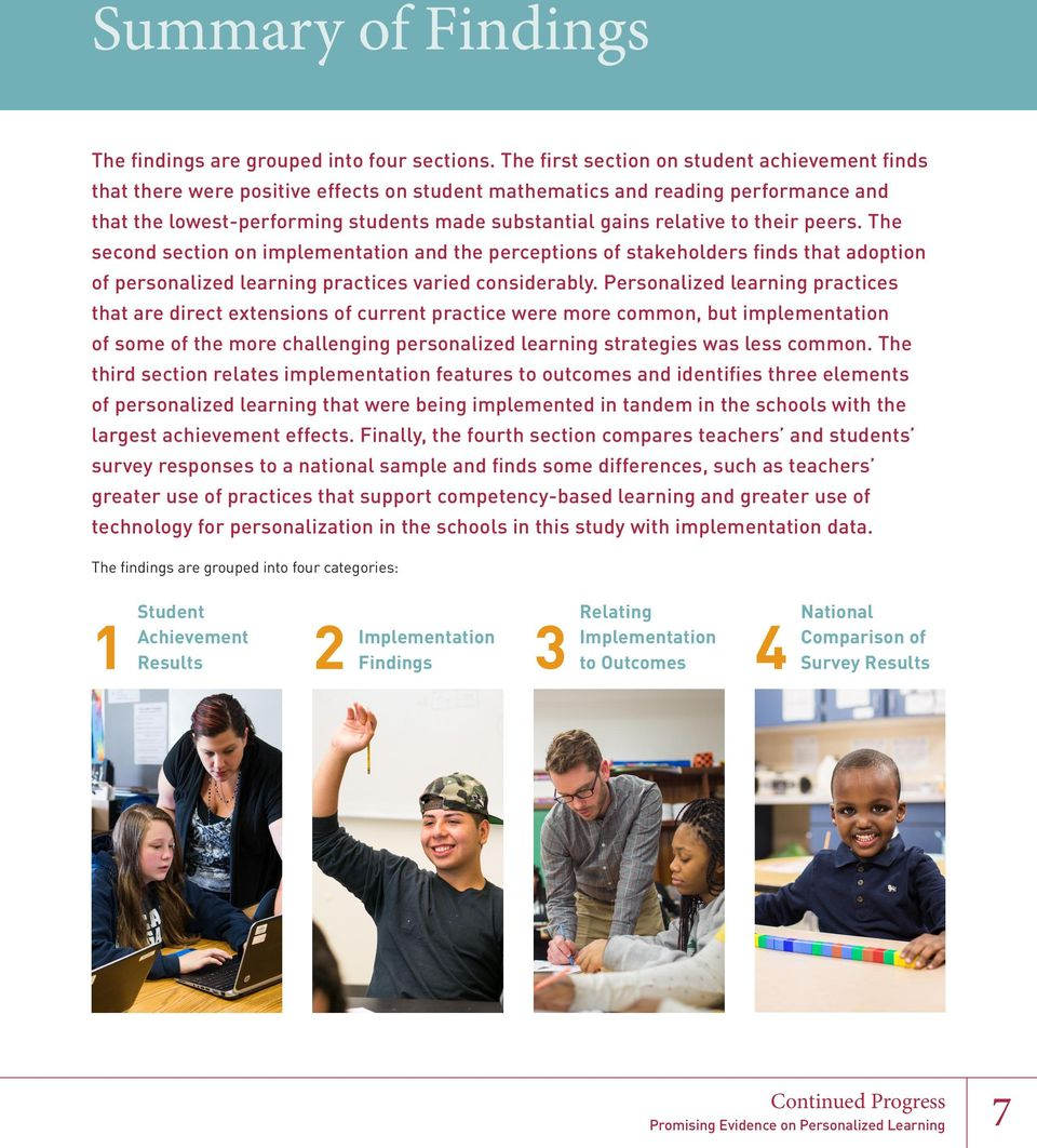 to their peers. The second section on implementation and the perceptions of stakeholders finds that adoption of personalized learning practices varied considerably.