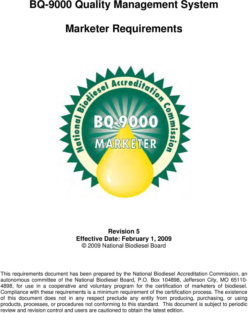 Box 104898, Jefferson City, MO 65110-4898, for use in a cooperative and voluntary program for the certification of marketers of biodiesel.