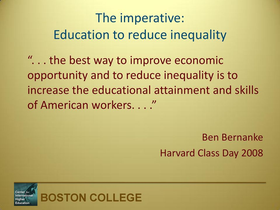 reduce inequality is to increase the educational