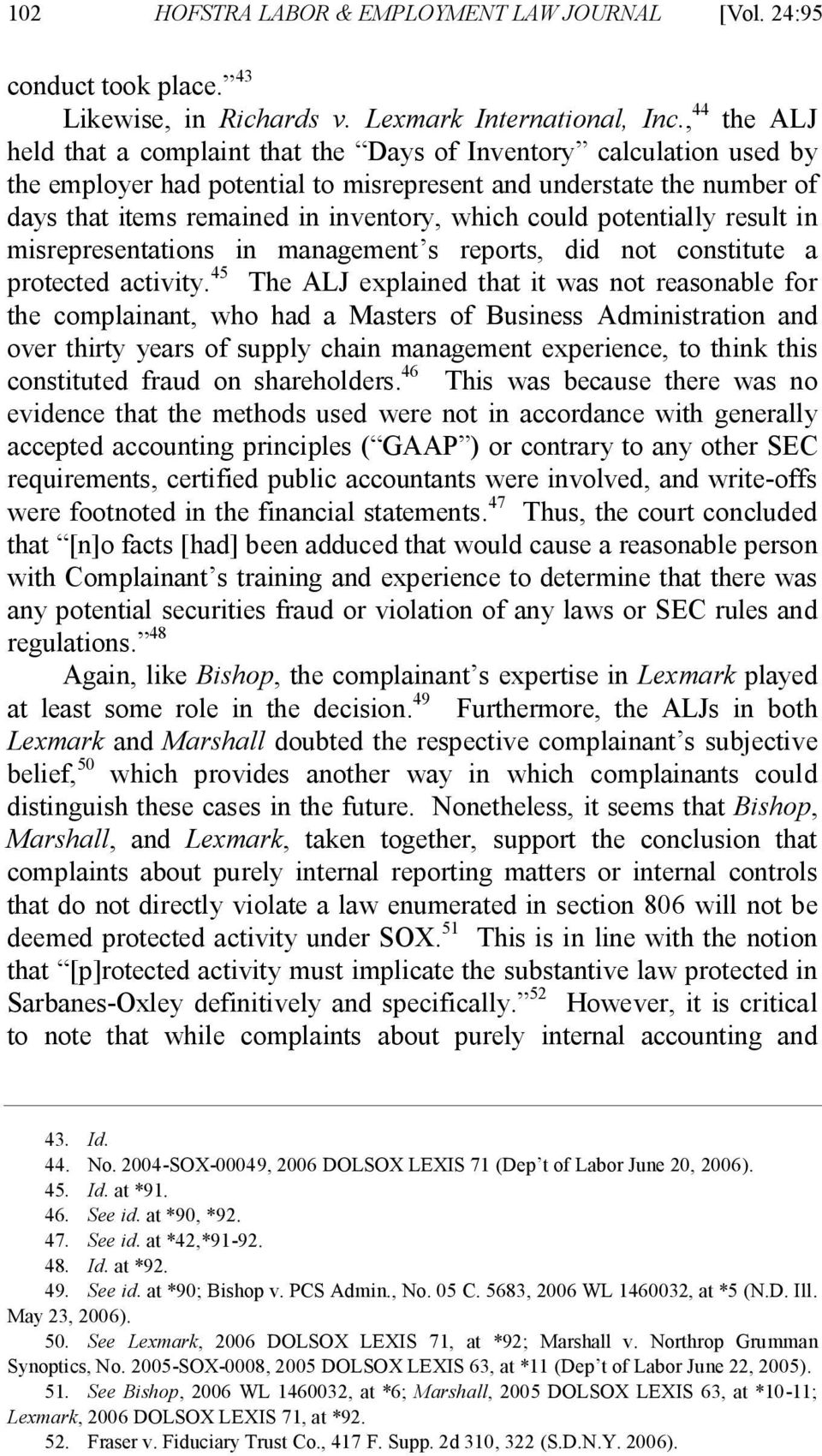 could potentially result in misrepresentations in management s reports, did not constitute a protected activity.