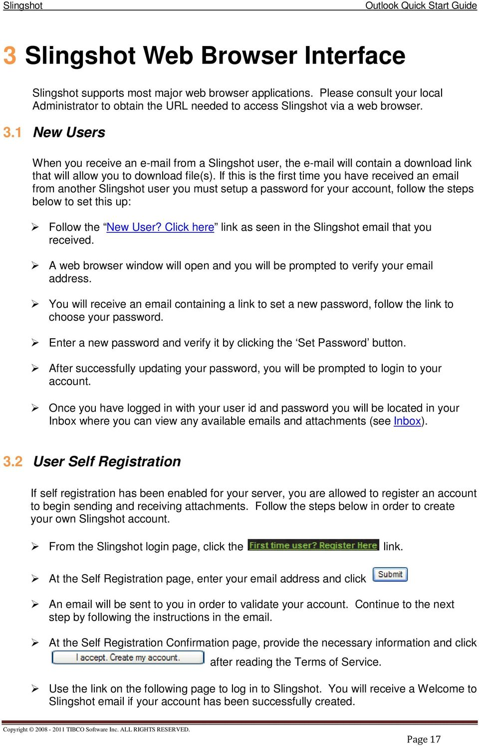 1 New Users When you receive an e-mail from a Slingshot user, the e-mail will contain a download link that will allow you to download file(s).