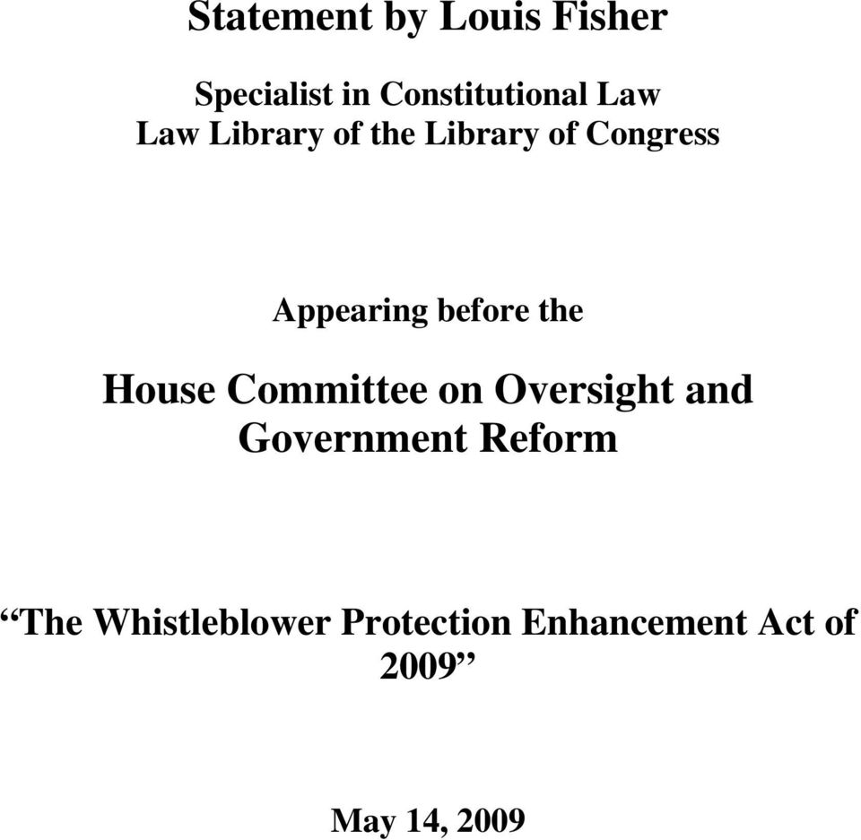 the House Committee on Oversight and Government Reform The