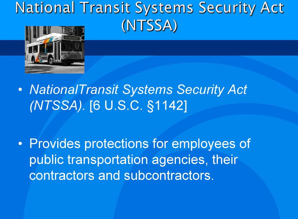 1142] Provides protections for employees