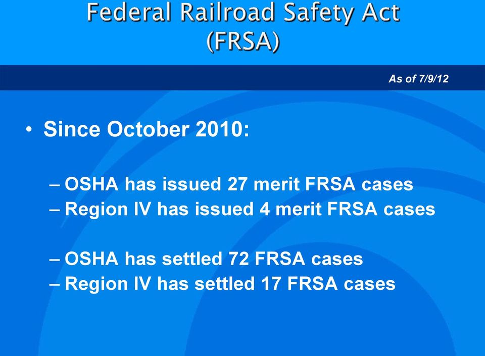 issued 4 merit FRSA cases OSHA has settled