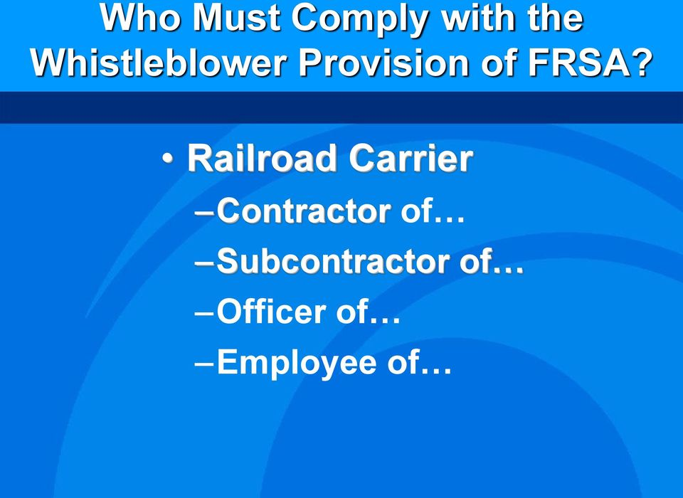Railroad Carrier Contractor of