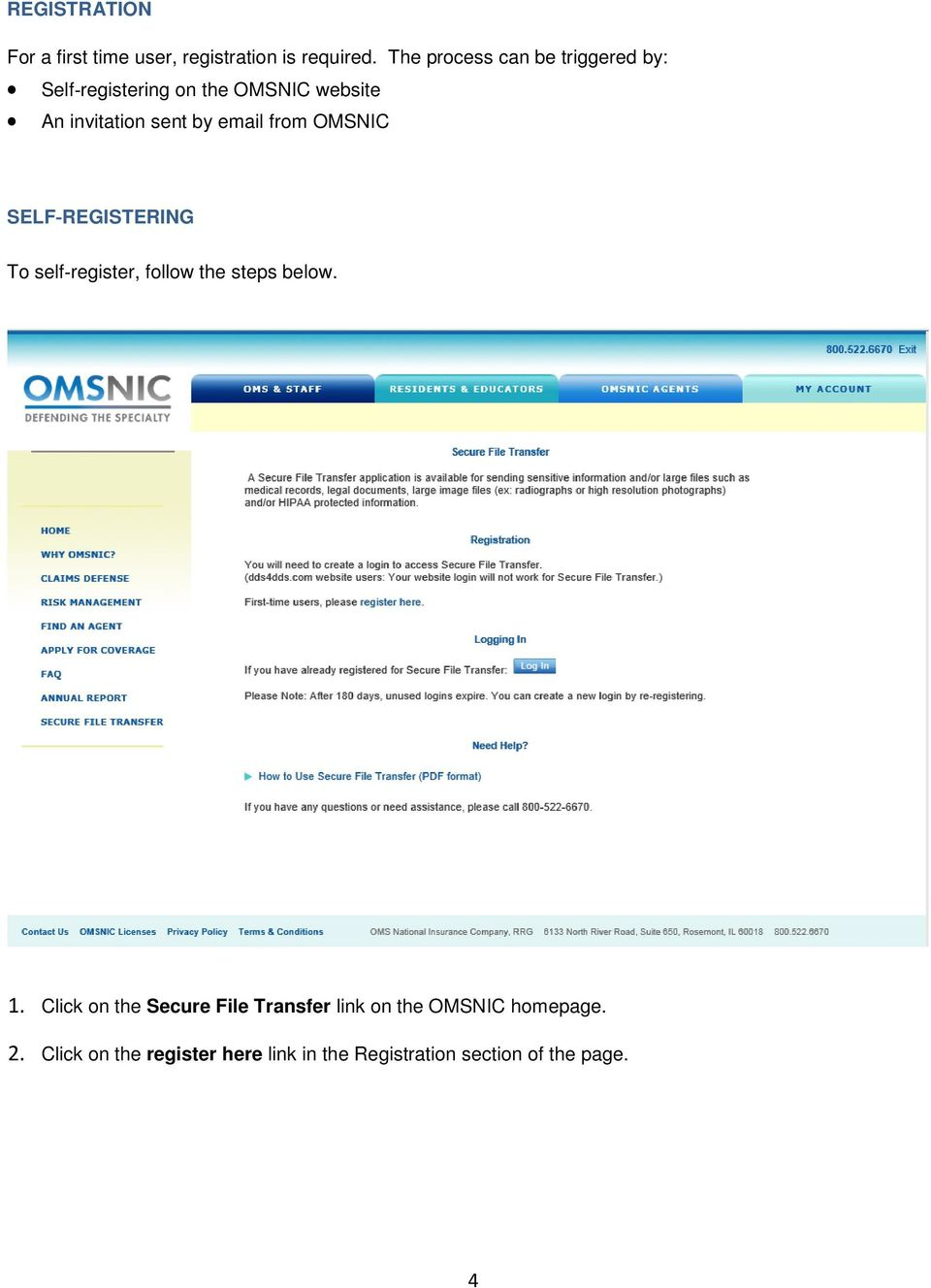email from OMSNIC SELF REGISTERING To self register, follow the steps below. 1.