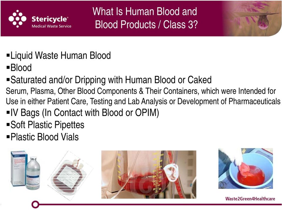Plasma, Other Blood Components & Their Containers, which were Intended for Use in either