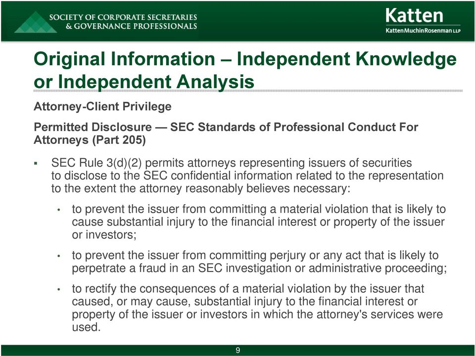 the issuer from committing a material violation that is likely to cause substantial injury to the financial interest or property of the issuer or investors; to prevent the issuer from committing