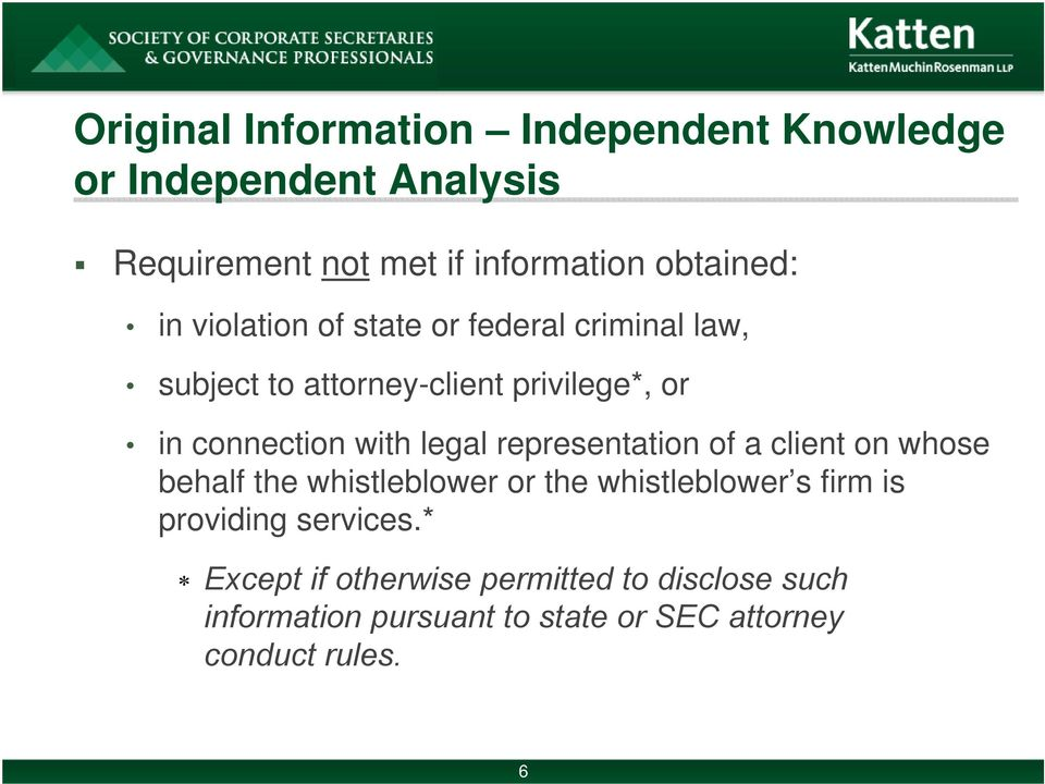 legal representation of a client on whose behalf the whistleblower or the whistleblower s firm is providing