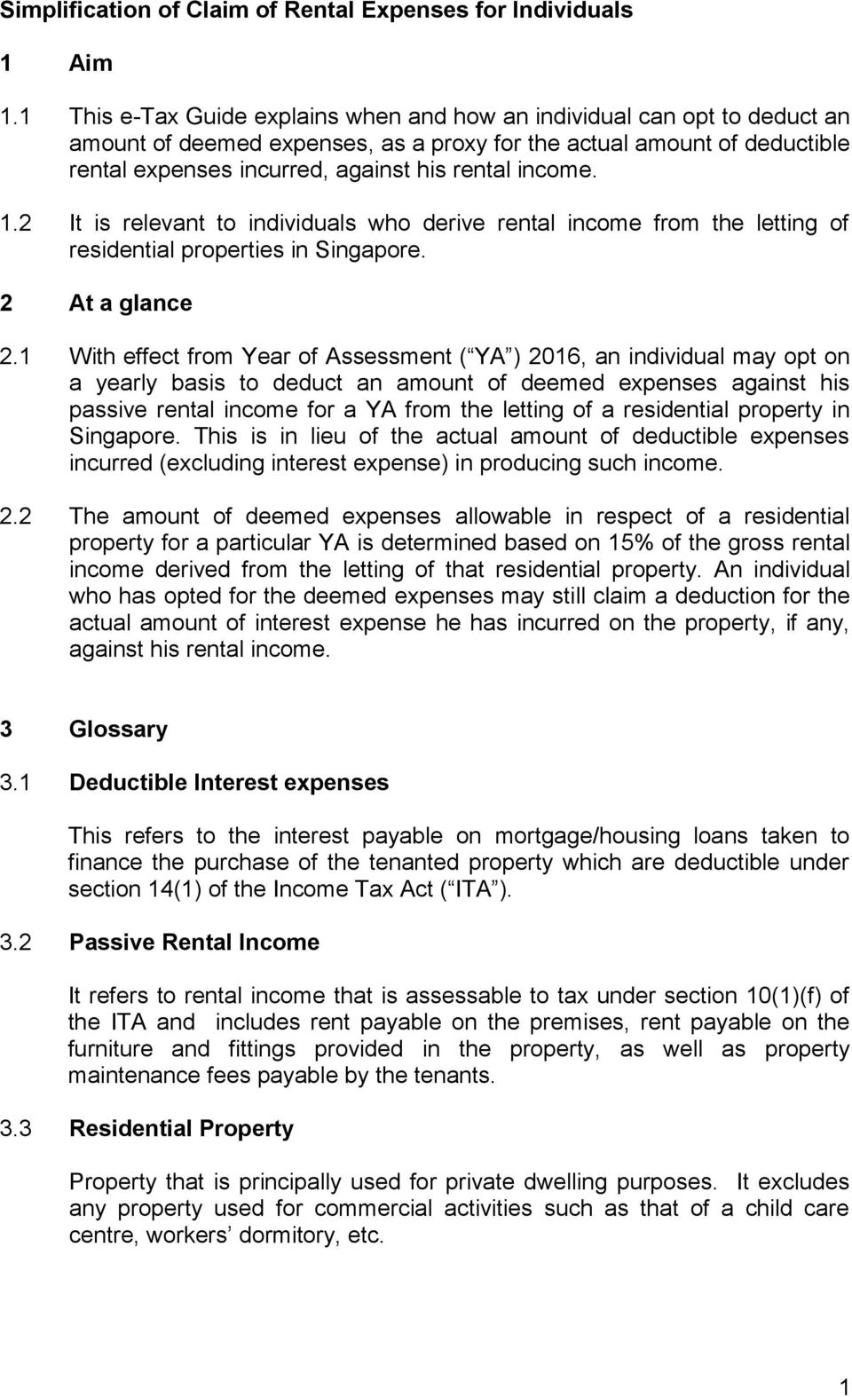 income. 1.2 It is relevant to individuals who derive rental income from the letting of residential properties in Singapore. 2 At a glance 2.