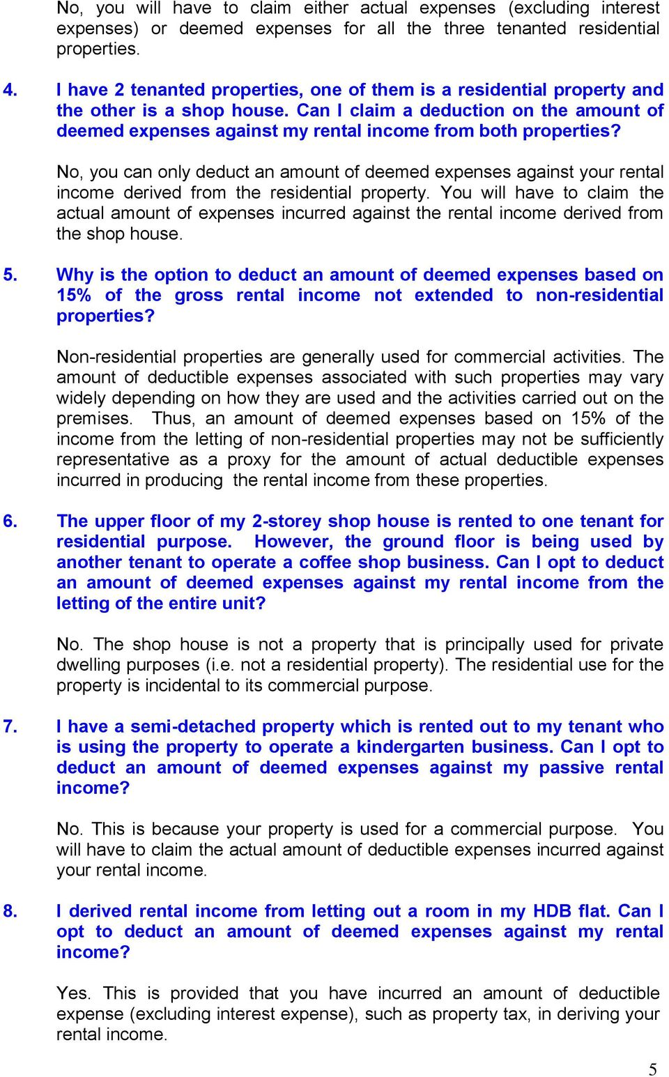 Can I claim a deduction on the amount of deemed expenses against my rental income from both properties?