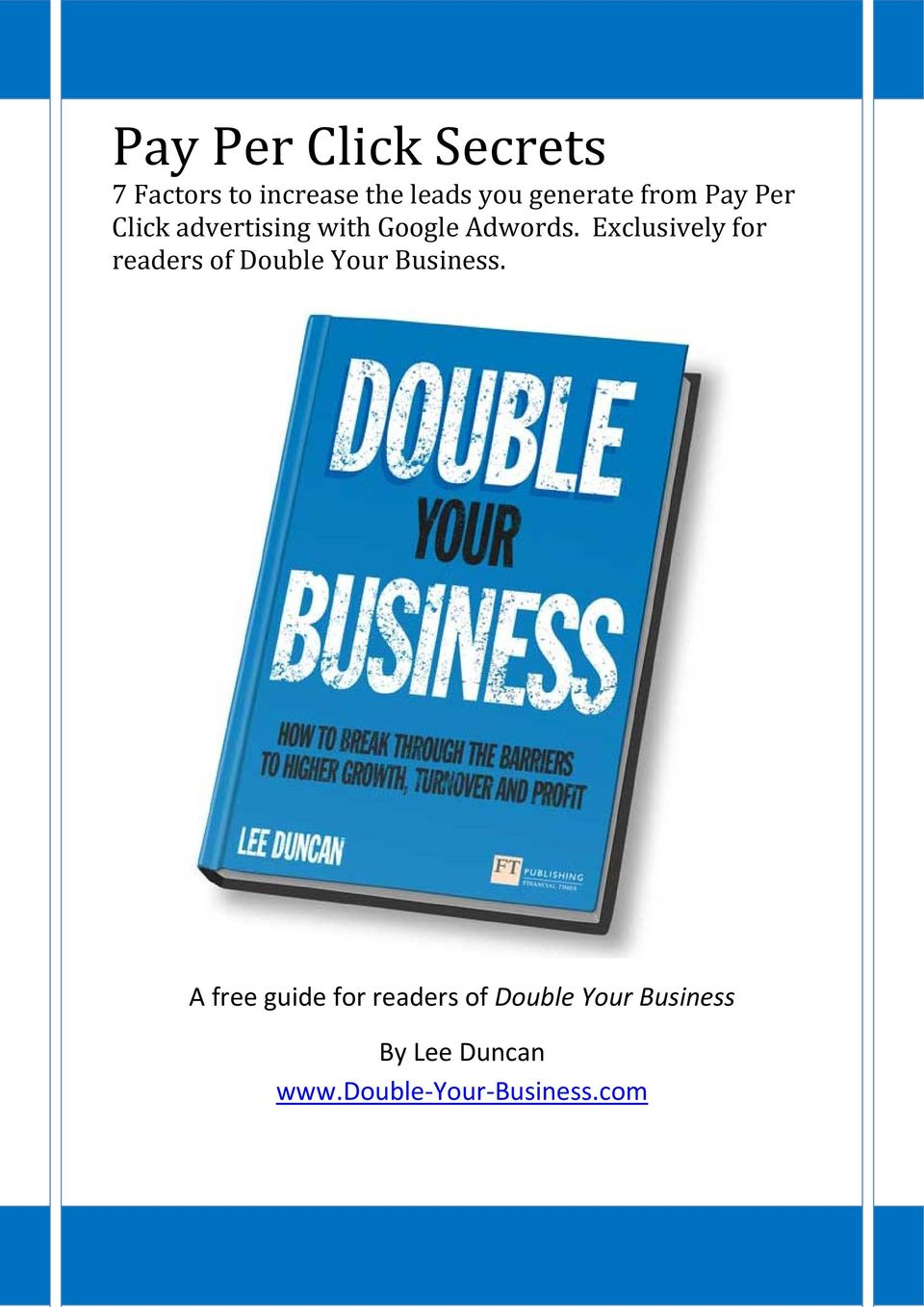Exclusively for readers of Double Your Business.