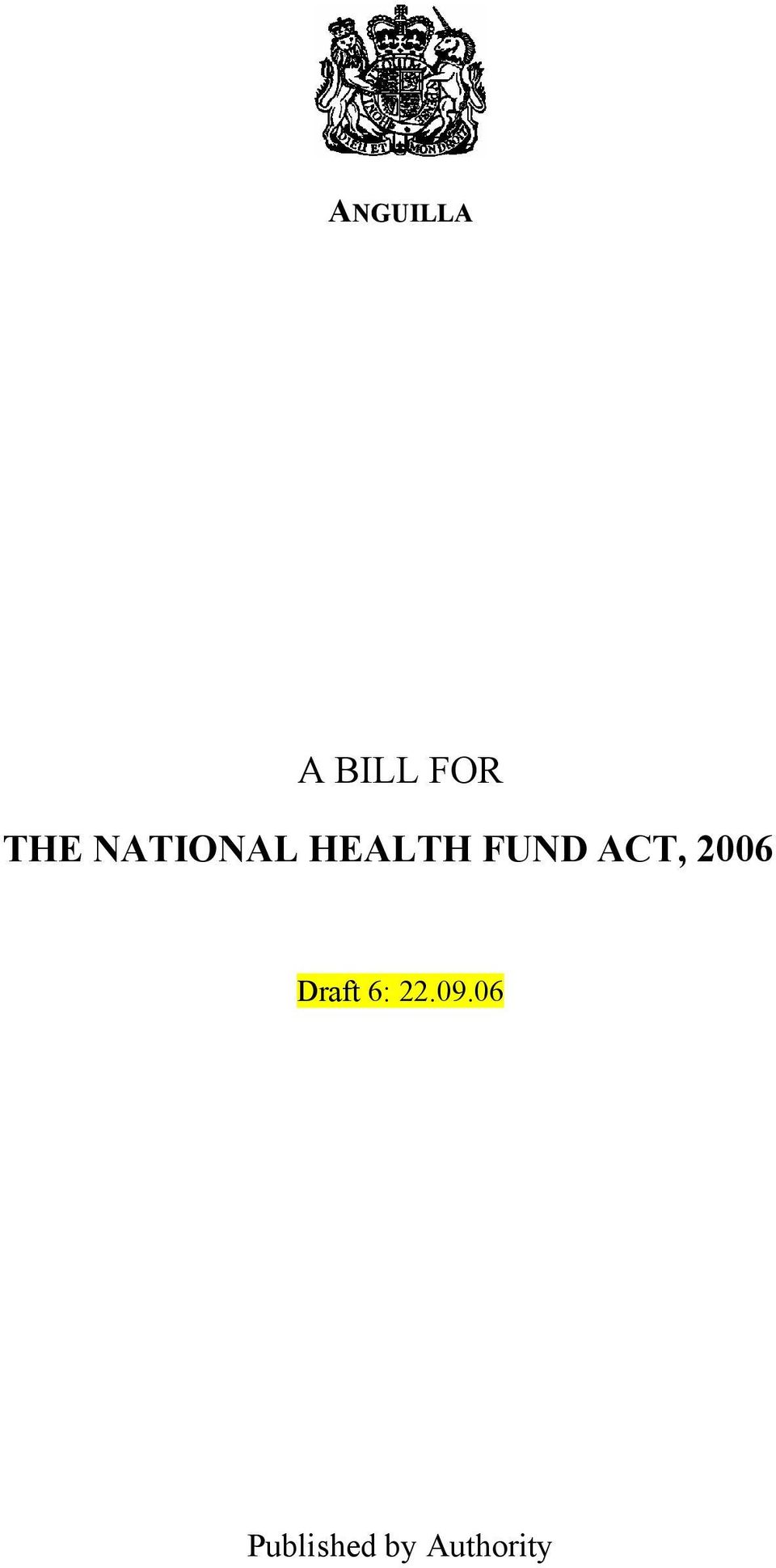 ACT, 2006 Draft 6: 22.