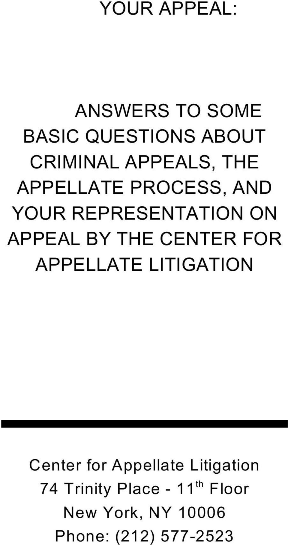 BY THE CENTER FOR APPELLATE LITIGATION Center for Appellate