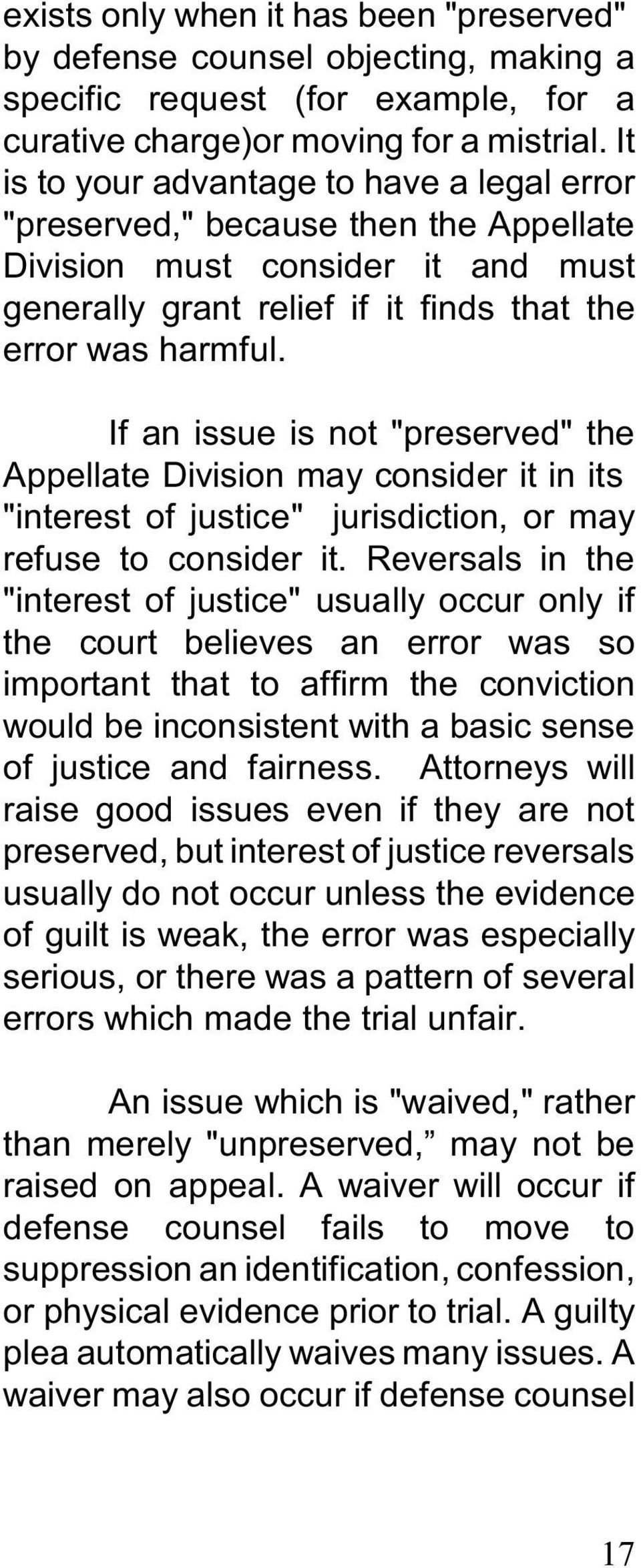 "If an issue is not ""preserved"" the Appellate Division may consider it in its ""interest of justice"" jurisdiction, or may refuse to consider it."
