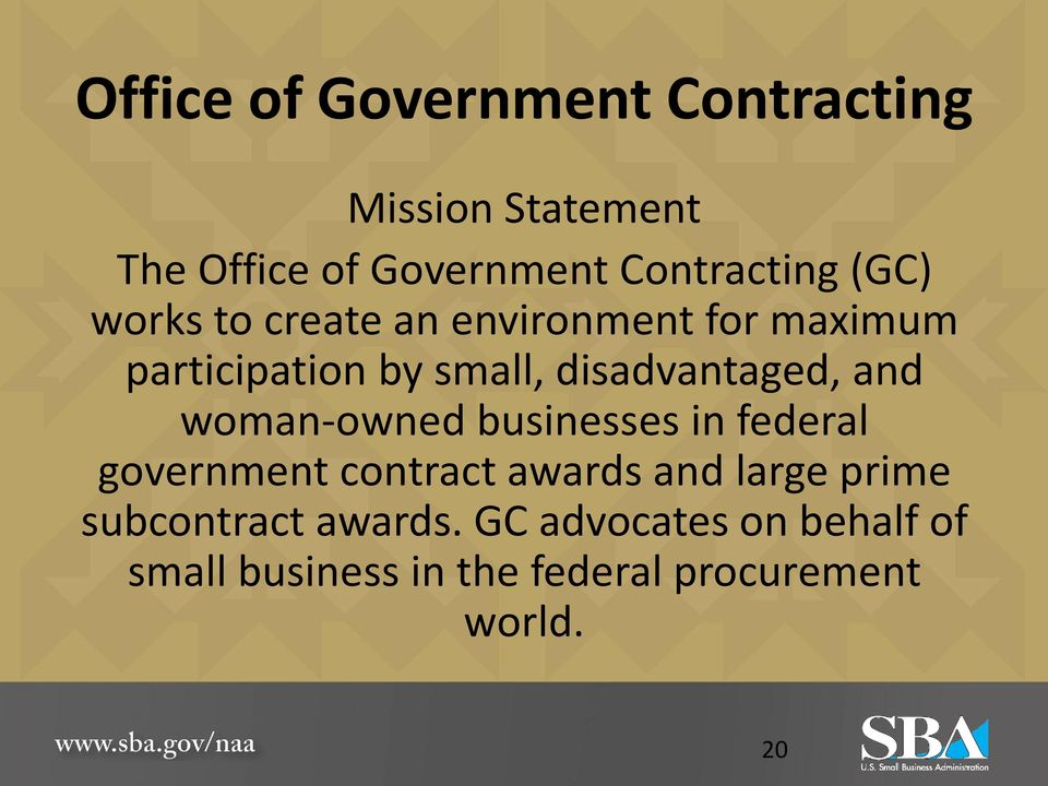 and woman-owned businesses in federal government contract awards and large prime