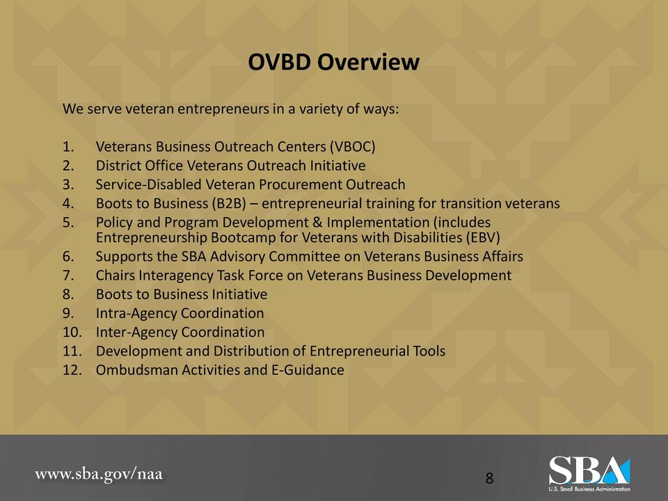 Policy and Program Development & Implementation (includes Entrepreneurship Bootcamp for Veterans with Disabilities (EBV) 6.