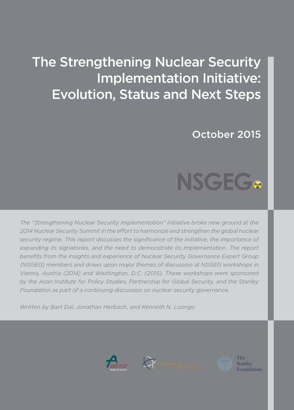 This report discusses the significance of the initiative, the importance of expanding its signatories, and the need to demonstrate its implementation.