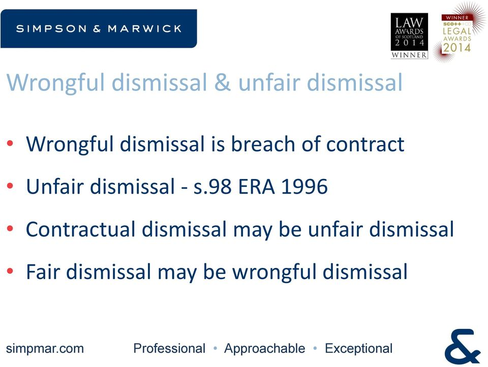 - s.98 ERA 1996 Contractual dismissal may be