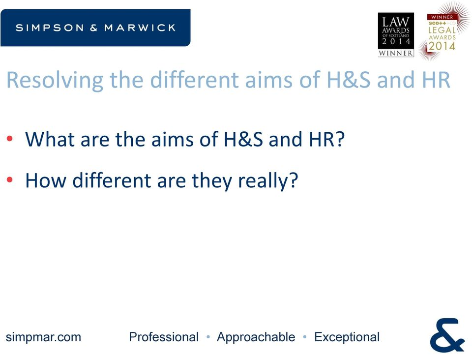 are the aims of H&S and HR?