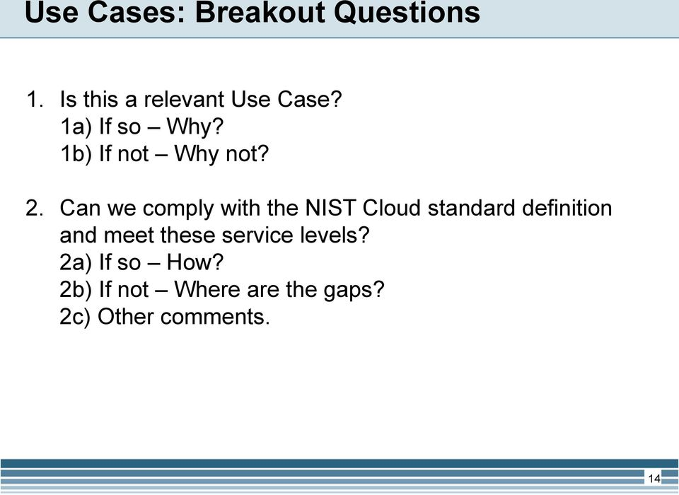 Can we comply with the NIST Cloud standard definition and meet