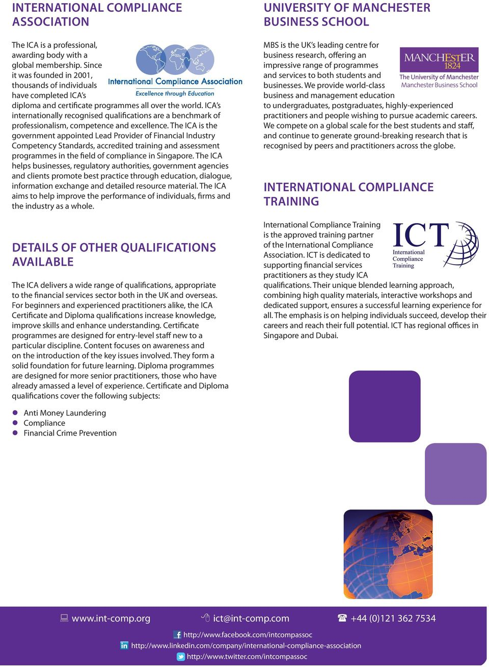 ICA s internationally recognised qualifications are a benchmark of professionalism, competence and excellence.