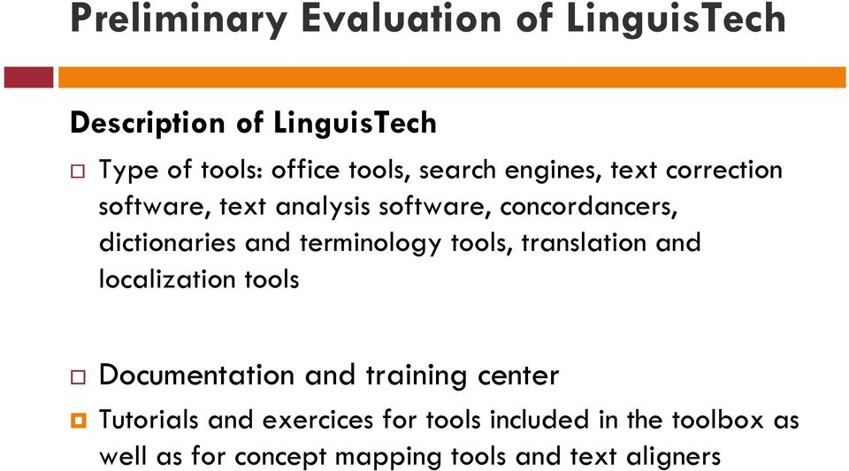 terminology tools, translation and localization tools Documentation and training center Tutorials