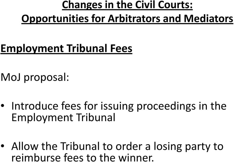the Employment Tribunal Allow the Tribunal