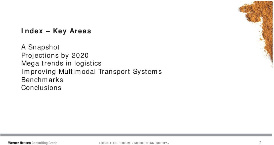 Transport Systems Benchmarks Conclusions Werner