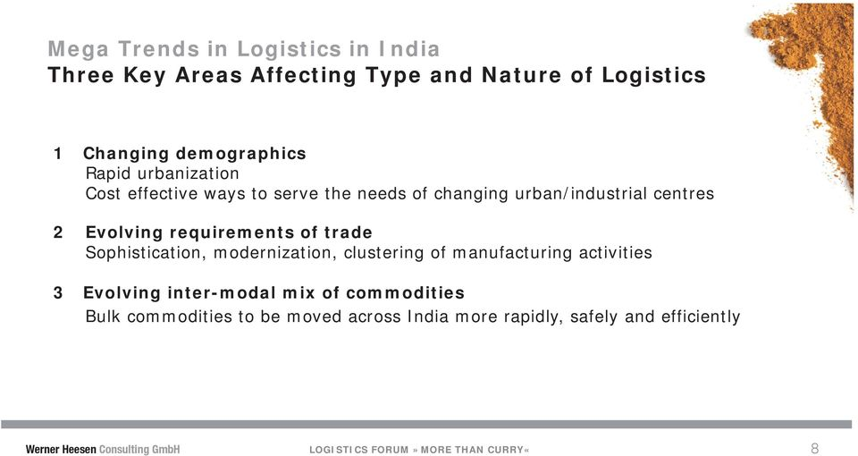 Sophistication, modernization, clustering of manufacturing activities 3 Evolving inter-modal mix of commodities Bulk