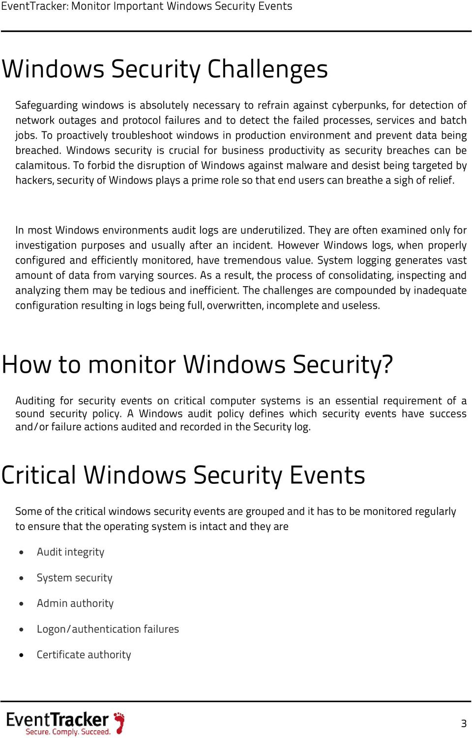Windws security is crucial fr business prductivity as security breaches can be calamitus.