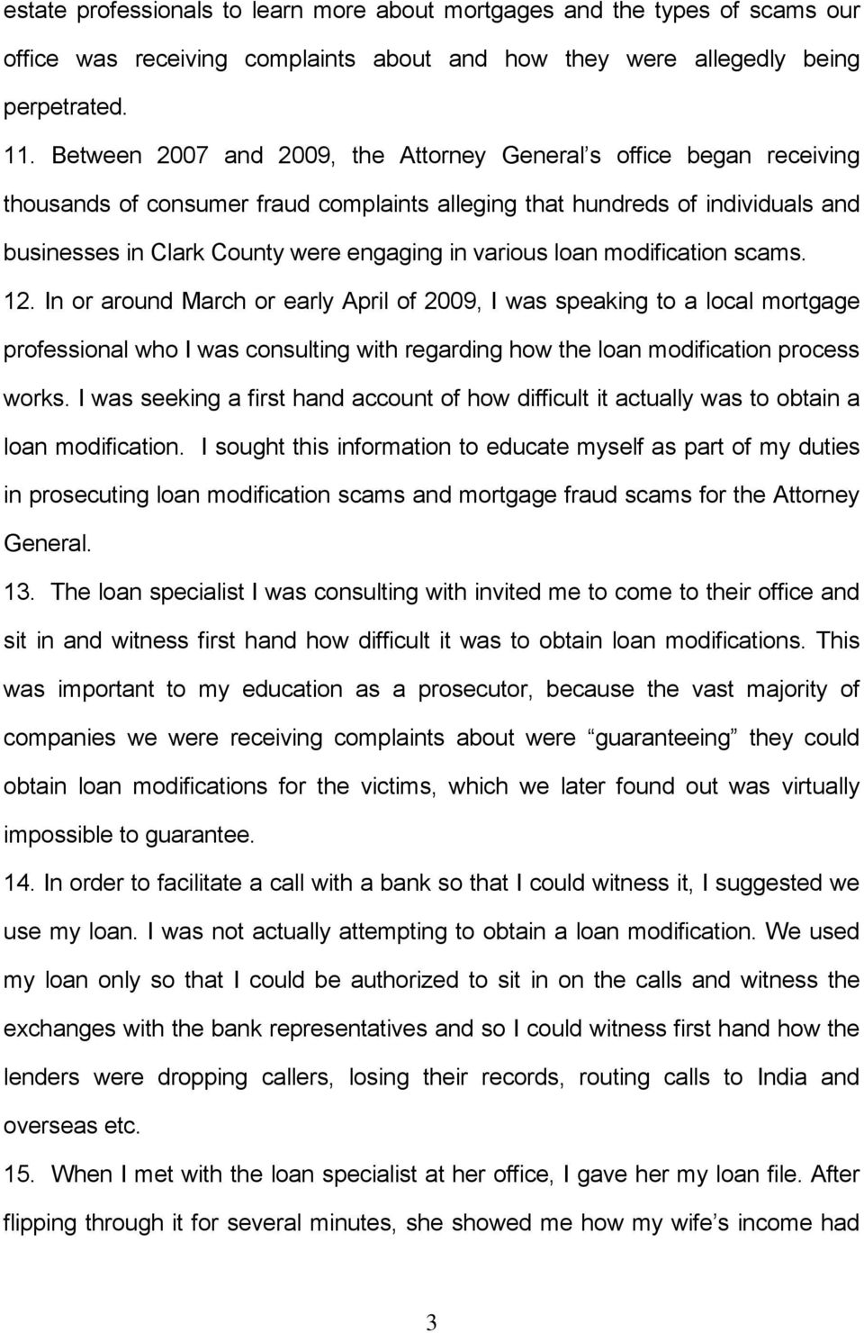 various loan modification scams. 12.