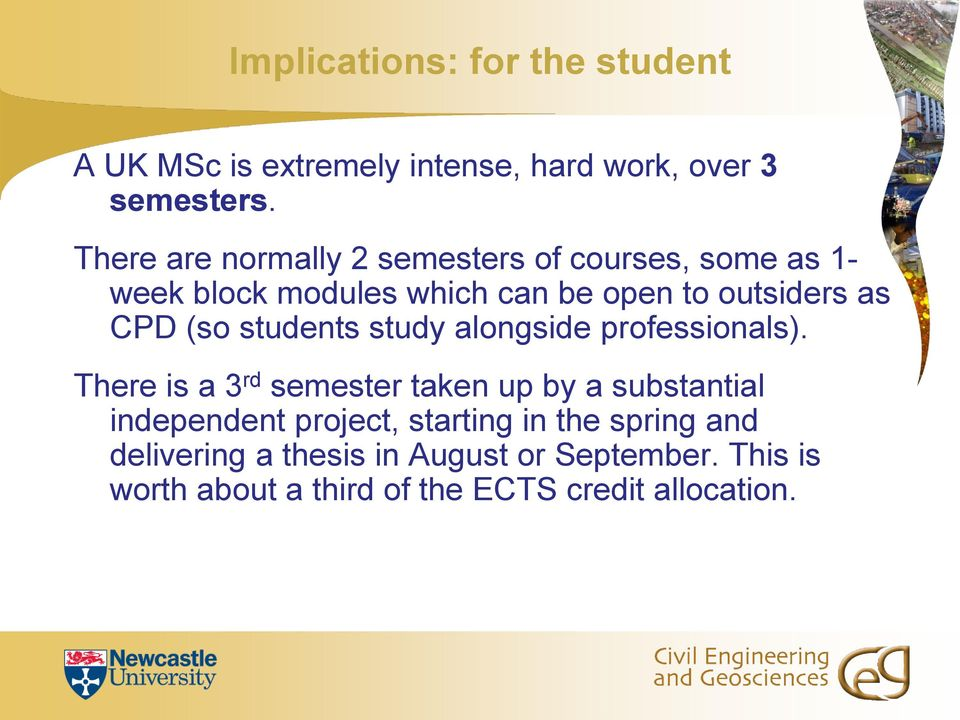 (so students study alongside professionals).