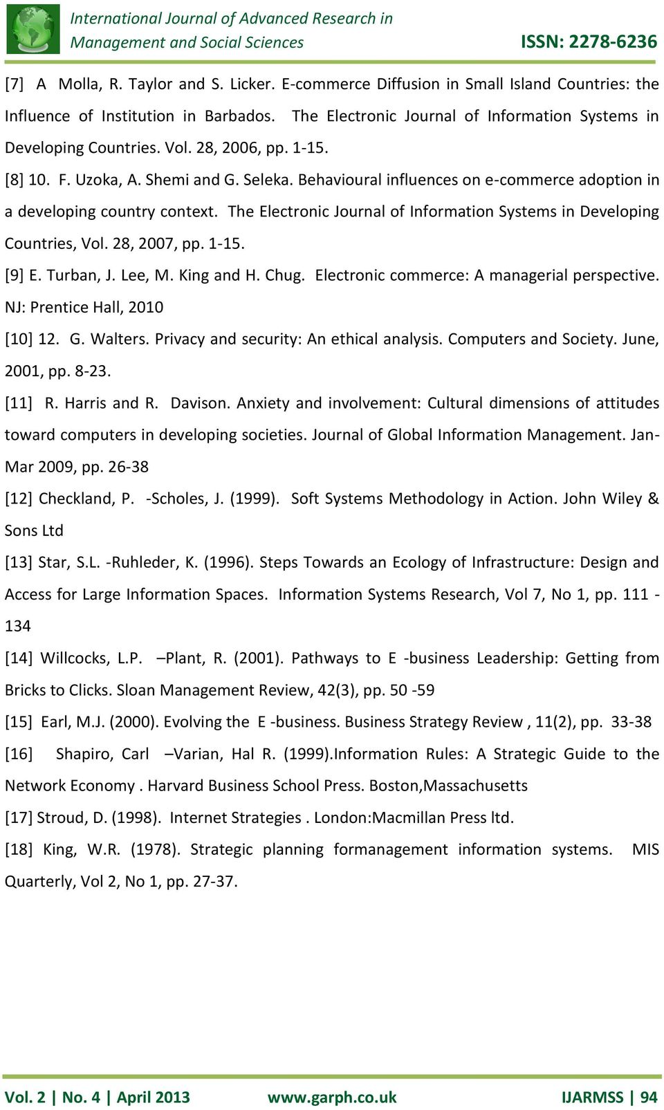 The Electronic Journal of Information Systems in Developing Countries, Vol. 28, 2007, pp. 1-15. [9] E. Turban, J. Lee, M. King and H. Chug. Electronic commerce: A managerial perspective.