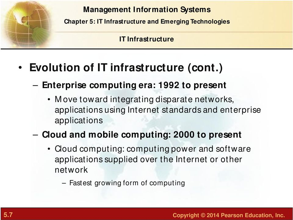 Internet standards and enterprise applications Cloud and mobile computing: 2000 to present Cloud computing: