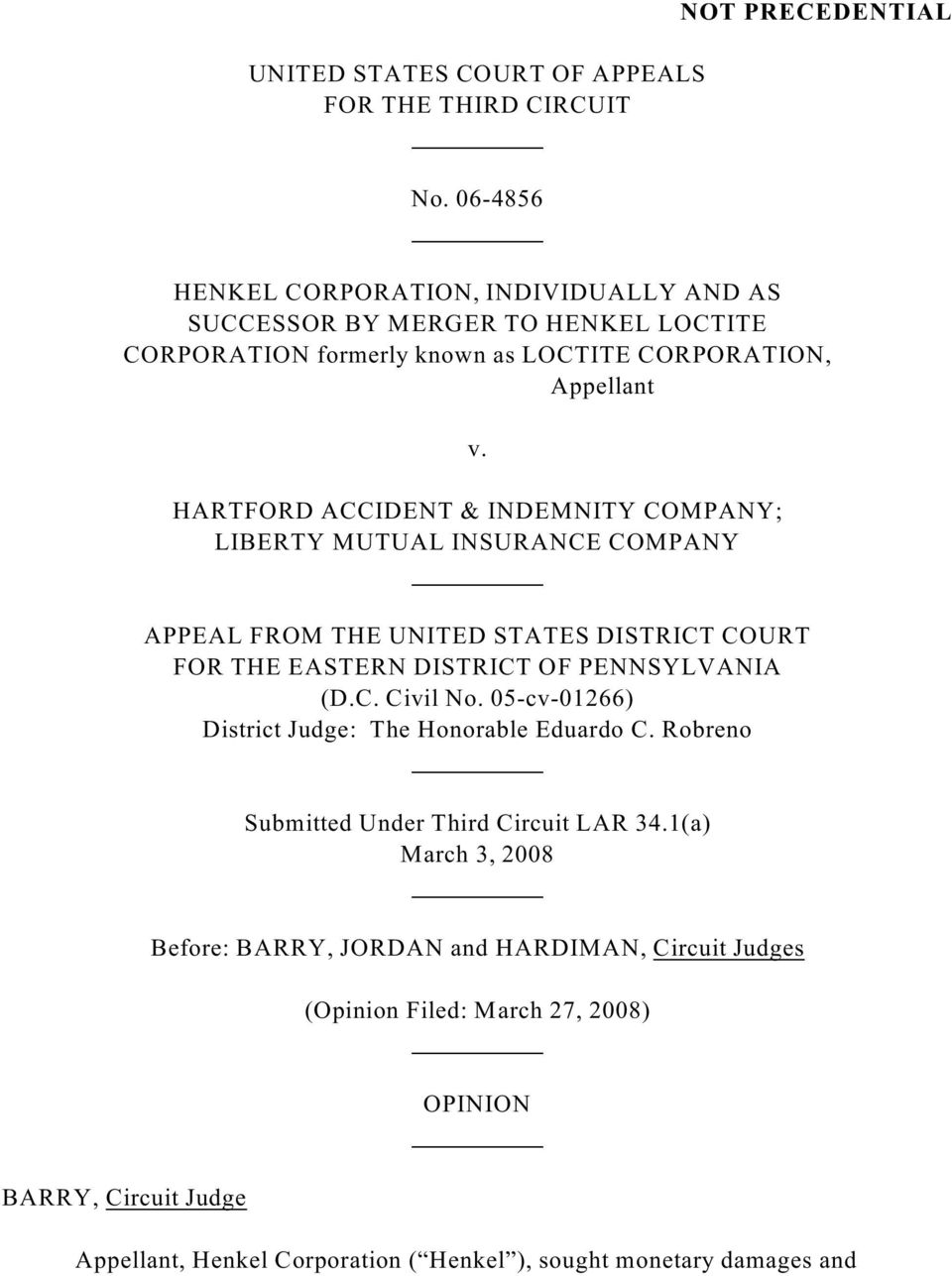 HARTFORD ACCIDENT & INDEMNITY COMPANY; LIBERTY MUTUAL INSURANCE COMPANY APPEAL FROM THE UNITED STATES DISTRICT COURT FOR THE EASTERN DISTRICT OF PENNSYLVANIA (D.C. Civil No.