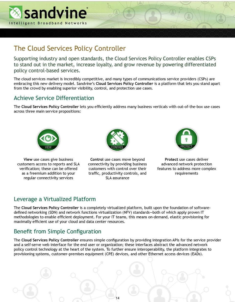 The cloud services market is incredibly competitive, and many types of communications service providers (CSPs) are embracing this new delivery model.