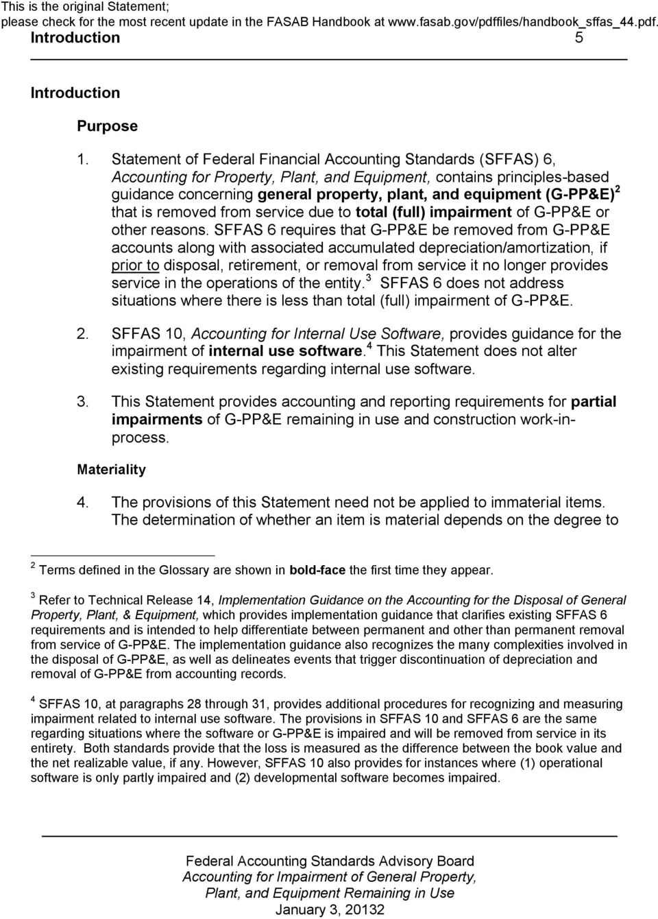 (G-PP&E) 2 that is removed from service due to total (full) impairment of G-PP&E or other reasons.