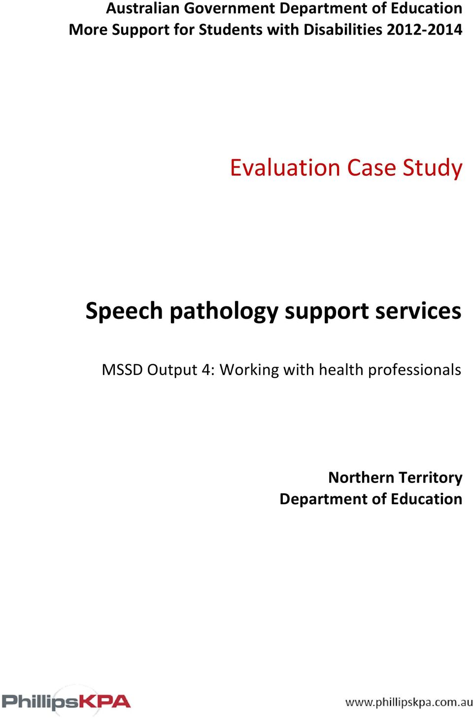 Study Speech pathology support services MSSD Output 4: