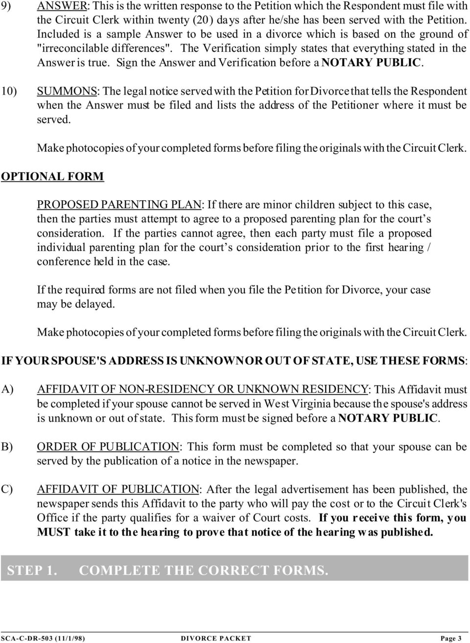 Sign the Answer and Verification before a NOTARY PUBLIC.