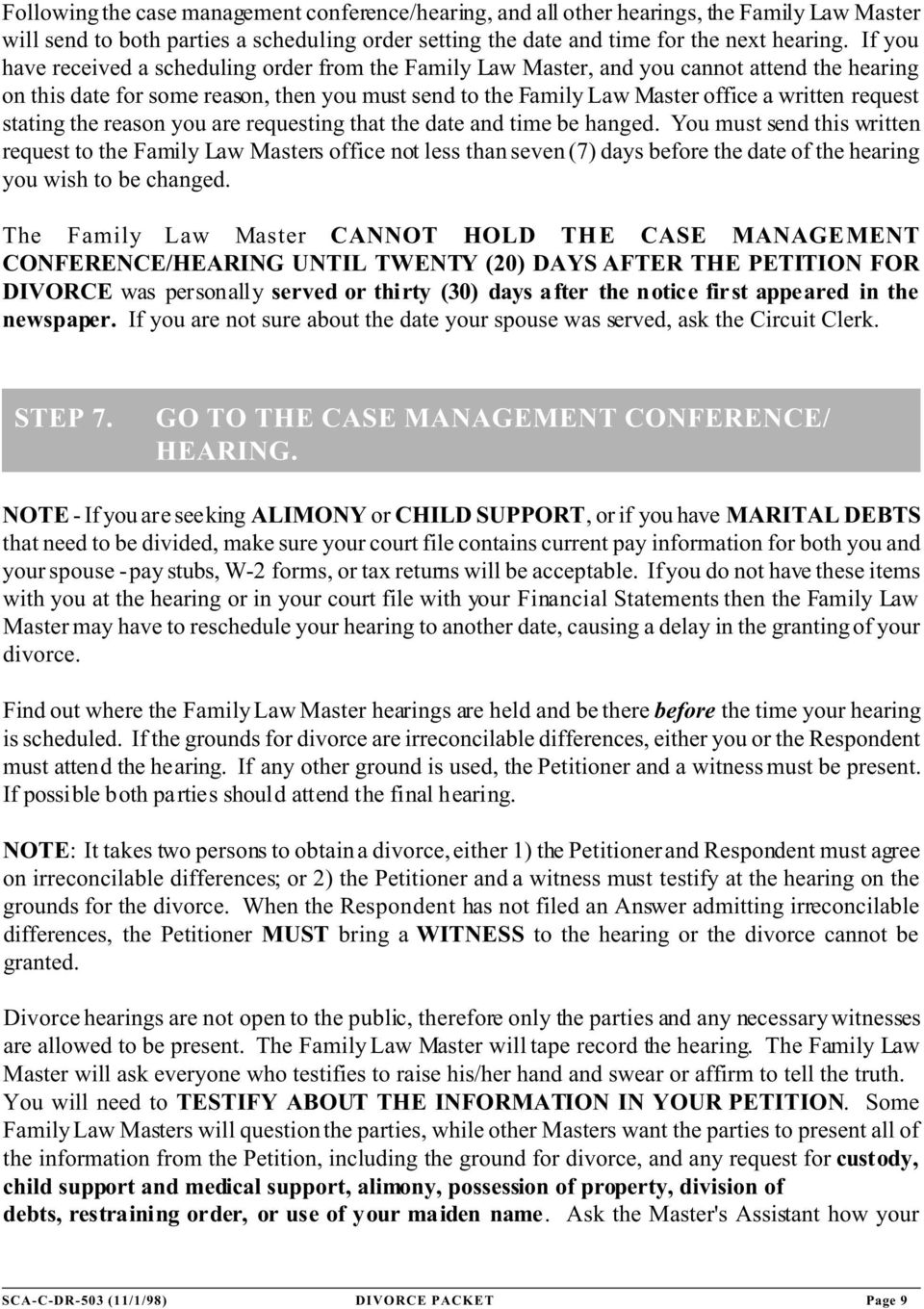 request stating the reason you are requesting that the date and time be hanged.