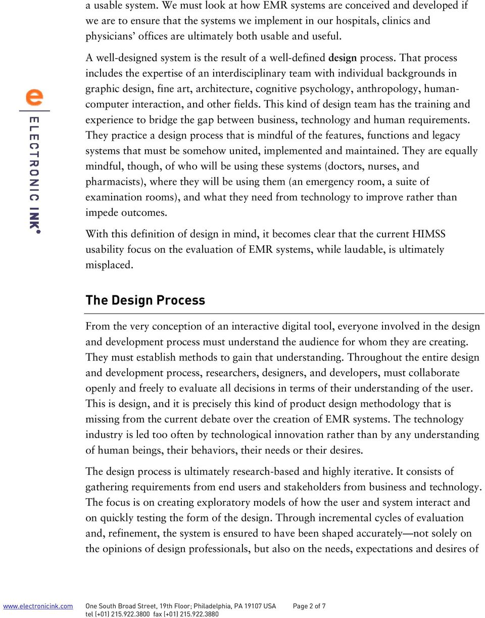 A well-designed system is the result of a well-defined design process.