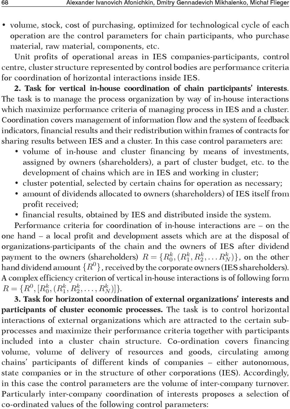 Unit profits of operational areas in IES companies-participants, control centre, cluster structure represented by control bodies are performance criteria for coordination of horizontal interactions