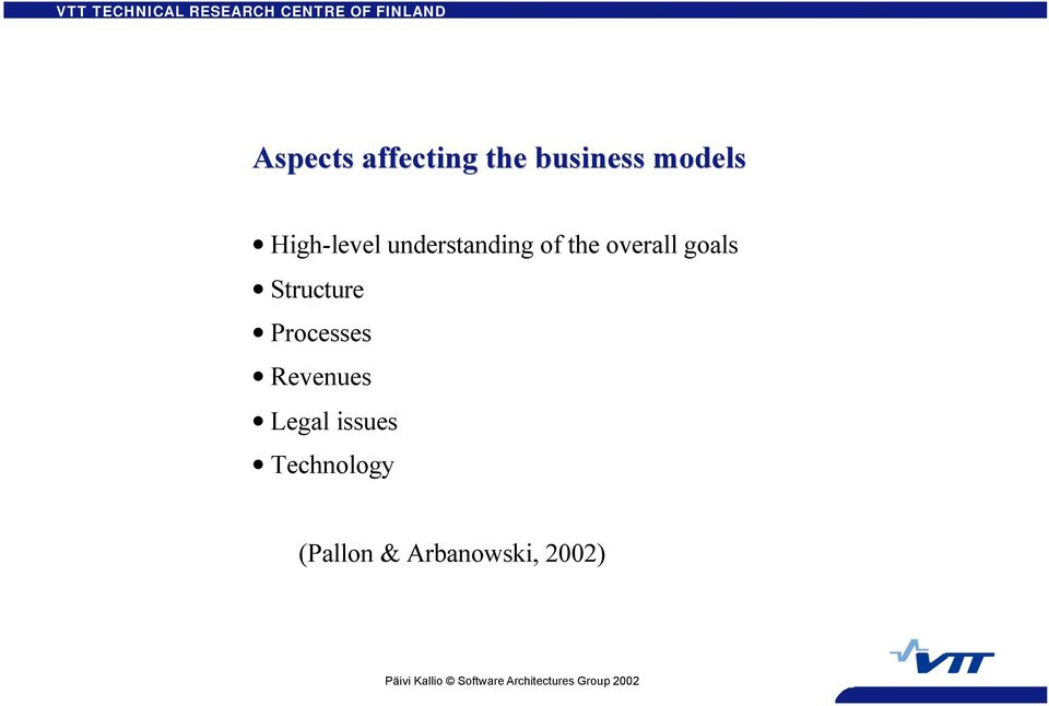 goals Structure Processes Revenues Legal