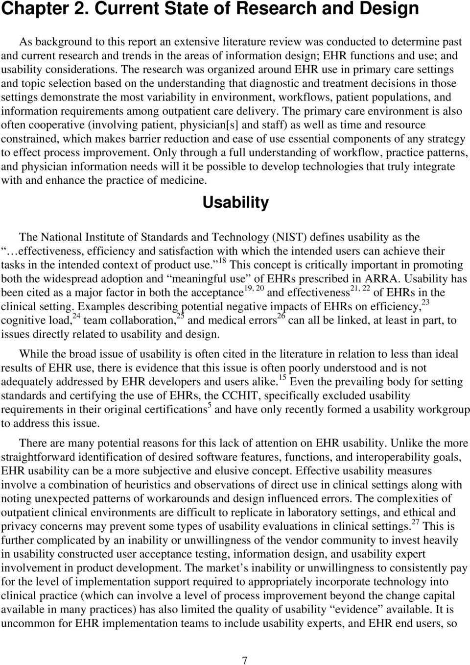 EHR functions and use; and usability considerations.
