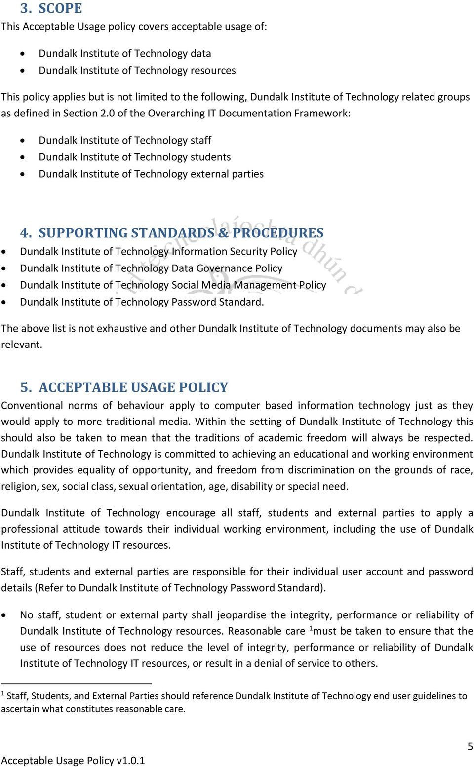 0 of the Overarching IT Documentation Framework: Dundalk Institute of Technology staff Dundalk Institute of Technology students Dundalk Institute of Technology external parties 4.
