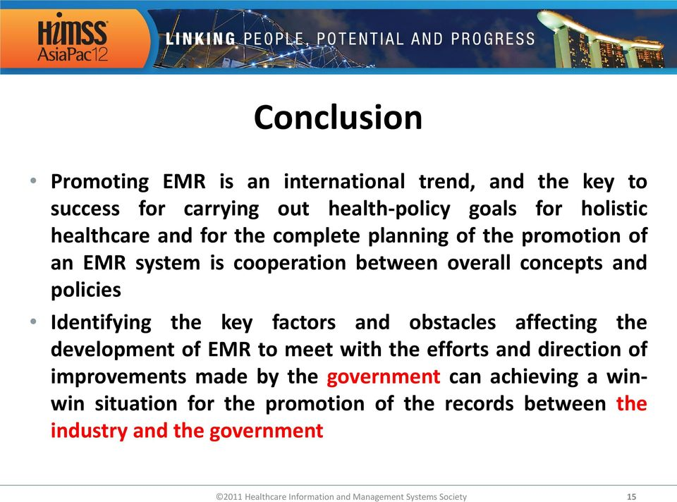 Identifying the key factors and obstacles affecting the development of EMR to meet with the efforts and direction of