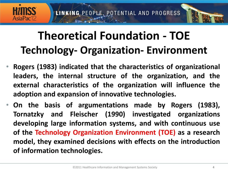 On the basis of argumentations made by Rogers (1983), Tornatzky and Fleischer (1990) investigated organizations developing large information systems, and with